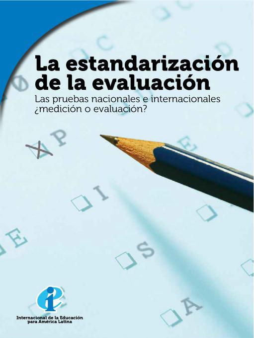 La estandarización de la evaluación