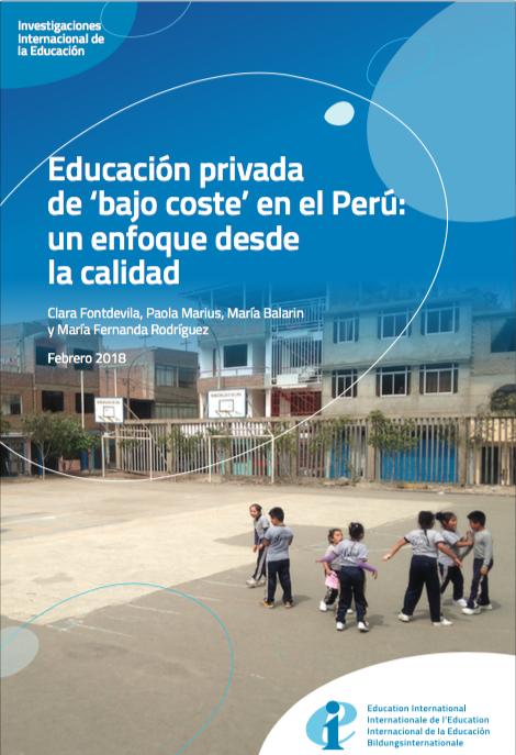 """Educación privada de """"bajo coste"""" en el Perú: Enfoque desde la calidad"""