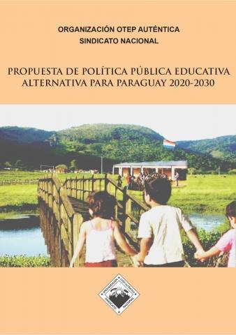Propuesta de Política Pública Educativa Alternativa para Paraguay