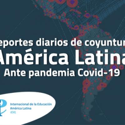 reportes diarios de coyuntura América Latina ante pandemia Covid-19